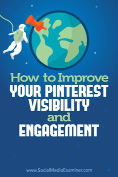 A few easy-to-implement changes can greatly increase the visibility, engagement, and sales generated by your pins.