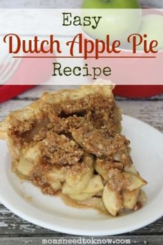 "f you love comfort foods, you will love this Dutch Apple Pie recipe. From the buttery, flaky crust to the sweet, warm apples, it's got ""comfort food"" written all over it! Plus, pair it with Homemade Whipped Cream  and it makes for an amazing combination. The mixture of the warm pie and the cool whipped cream just takes this amazingly delicious comfort food to a whole new level!"