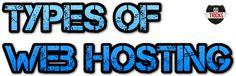 Types of Web Hosting: Understanding the Basics