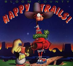"Bloom County- ""Happy Trails"" by Berkeley Breathed History Of Photography, Art Photography, Bill The Cat, Berkeley Breathed, Brown Co, Manga Books, Happy Trails, Little Brown, Book Tv"