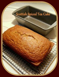 Watching What I Eat: Scottish Spiced Tea Cake ~ made with a 'Cuppa Tea' (irish desserts quick bread) Scottish Dishes, Scottish Recipes, Irish Recipes, English Recipes, Scottish Desserts, Irish Desserts, Uk Recipes, Baking Recipes, Cookies