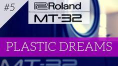 Roland MT-32 plays Plastic Dreams | MT-32 series #5