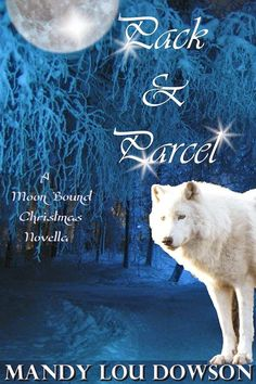 Pack and Parcel: A Moon Bound Christmas Novella (Moon Bound Series Book Taboo Series, Paranormal Romance, Erotica, My Books, Sci Fi, This Book, Author, Moon, Christmas
