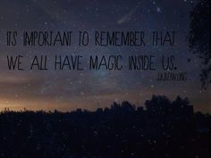 we all have magic