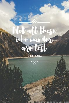 Image result for not all those who wander are lost