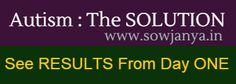 The REAL DEAL Autism Solution. See RESULTS from Day One. www.sowjanya.in