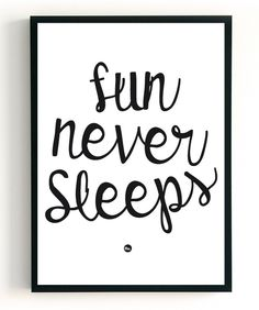 Poster | 2 in 1 - Fun Never Sleeps