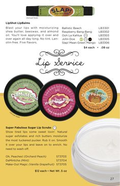 "Check out our ""Lip Service!"" NEW Slap! Lip Balm, along with our very popular Sugar Lip Scrubs. #perfectly #posh. Www.perfectlyposh.us/kimse"