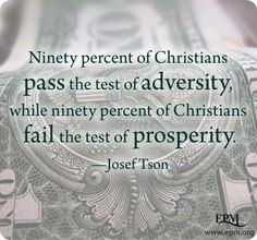 """Surviving the Dangers of Prosperity // Dwight L. Moody once said, """"We can stand affliction better than we can prosperity. For in prosperity, we forget God."""" In the following video and transcript, I share some related thoughts. (Watch and read: www.epm.org/blog/2013/Apr/26/surviving-prosperity)"""