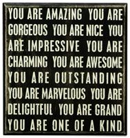 """obsessed with this site!!  """"you are amazing"""" box sign"""