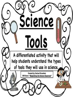 Students match the science tool to its name, describe how it is used, and show an example of the tool in use! Pictures and descriptions are included for differentiation of multiple levels!