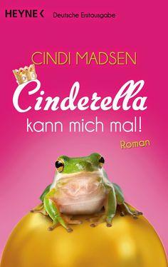 Lesendes Katzenpersonal: [Rezension] Cindi Madsen - Cinderella kann mich ma...
