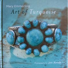 The Art of Turquoise by Mary Emmerling.