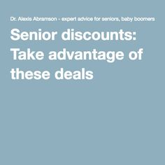 Senior discounts: Take advantage of these deals