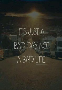 Bad day qoute wallpaper