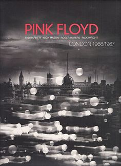 """Pink Floyd London 1966-1967 by Christophe_Hamieau. Great version of """"Interstellar Overdrive"""" on this."""