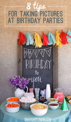 8 Tips For Taking Pictures At A Birthday Party
