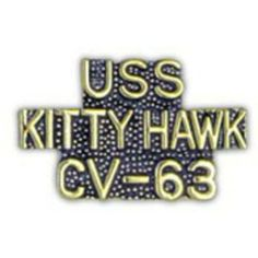 "U.S. Navy USS Kitty Hawk CV-63 Pin 1"" by FindingKing. $8.99. This is a new U.S. Navy USS Kitty Hawk CV-63 Pin 1"""