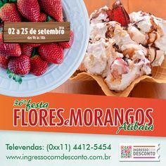 Aproveite a 36ª Festa de Flores e Morangos de Atibaia! Muita cultura, muita gastronomia e muita beleza em um só lugar! Gostou? Então vem curtir! Compre agora: www.ingressocomdesconto.com.br Televendas: (0xx11) 4412-5454