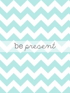 """iphone wallpaper to remind you to """"be present"""" when you check your phone...totally did this!"""