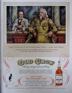 "1957 Old Crow Kentucky Bourbon Whiskey Vintage Advertisement featuring William F. ""Buffalo Bill"" Cody by RelicEclectic, $8.00"