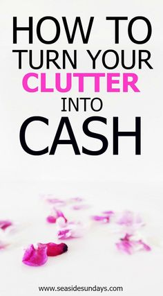 How to make money online by getting rid of the clutter in your house. Make cash easily when you get rid of junk. How to sell your stuff online to make money. If you want to live a minimalist lifestyle, you need to clear the clutter. Earn Money Online Fast, Make Money Fast, Make Money From Home, Sell Your Stuff, Things To Sell, Sell Used Stuff Online, Getting Rid Of Clutter, Take Money, Life Organization