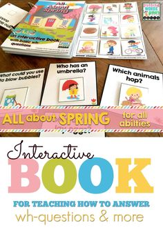 A hands-on and truly interactive book all about Spring ~ Teach & practice tons of language concepts including answering those tough WH- questions!