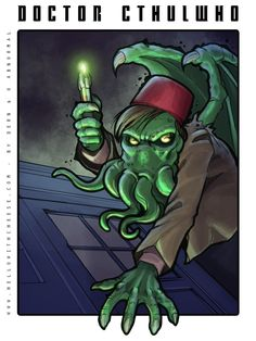 Time and Space and Madness : Doctor Cthulwho #doctorwho #cthulhu