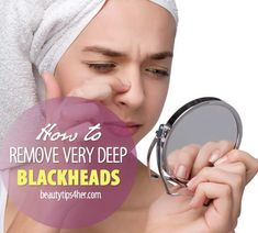Post from: beautytips4her.com Please LIKE Beauty Tips 4 Her On Facebook so you don't miss a post. Blackheads. Just the word itself gets people ...