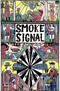 Front cover of Smoke Signal free newspaper for Desert Island Comics Brooklyn Illustrations, Illustration Art, Smoke Signals, Desert Island, Comic Strips, Storytelling, Comic Art, Book Art, Pipes