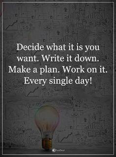 Decide what it is yo