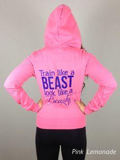 Train like a Beast Look like a Beauty Skinny Zip Hoodie