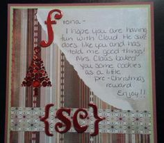 """Halfway through the Xmas season, """"Santa"""" left Fiona this card which accompanied some Xmas cards that Mrs. Claus had baked."""