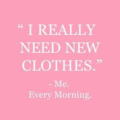 Find images and videos about pink, quotes and text on We Heart It - the app to get lost in what you love. Pink Quotes, Me Quotes, Funny Quotes, Style Quotes, Sassy Quotes, Shopping Quotes, Shopping Humor, Shopping Spree, Describe Me