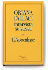 #ORIANA #FALLACI. L'apocalisse.
