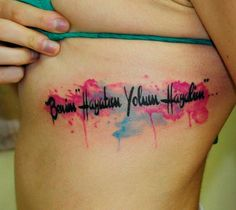 "Water Colour Tattoo ... Something like this with ""Live beautifully, Dream passionately, Love completely"""