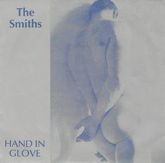 .ESPACIO WOODYJAGGERIANO.: THE SMITHS - (1983) Hand in glove (single) http://woody-jagger.blogspot.com/2012/05/smiths-hand-in-glove.html