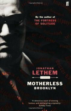 Motherless Brooklyn by Jonathan Lethem,