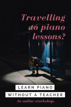 Are you sick of travelling to your piano teachers house? Stay at home. Discover what it takes to learn piano without a teacher. Teach Yourself Piano, What It Takes, Piano Lessons, Lessons Learned, The Help, Sick, Travelling, Workshop, Teacher