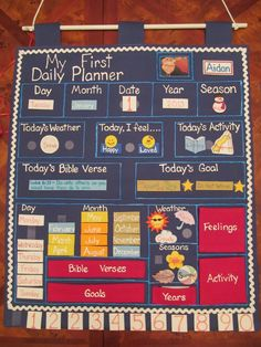 A daily planner I made for my 3 yr old who loves to know the days of the week and any number. Hangs on the wall and all foamies are attached with velcro. Additional feelings, activities, goals and bible verses to memorize.