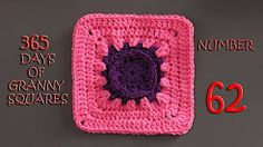365 days of granny squares number 62 - YouTube