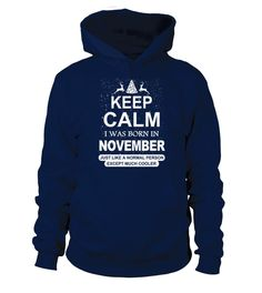 Born in November  normal except cooler T shirt