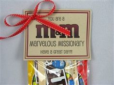 "M's packaged with a tag that reads, ""You are a Marvelous Missionary.  Have a great day!""  Just something fun to send to an elder or sister to let them know you are thinking of them."