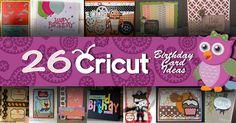 26 Cricut Birthday Card Ideas