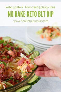 No Bake BLT Dip #dairyfree #keto #lowcarb #highfat