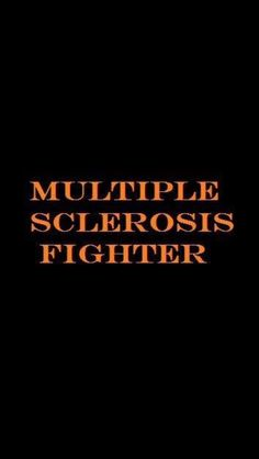 Multiple Sclerosis...It strikes in the prime of life...usually late 20's or 30's...and it does change one's life forever...but, it does NOT have to change one's life entirely. There are new medications that slow or stop the progression, and that gives us time to find a cure...It's coming!... Until then, it is an inconvenience, but we will continue to live our lives to the fullest! We Are the MS Fighters!!!.