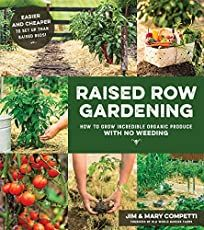 Raised Row Gardening: Incredible Organic Produce with No Tilling and Minimal Weeding Organic Gardening, Gardening Tips, Gardening Books, Container Gardening, Culture Tomate, Tomato Support, No Till Garden, Growing Blackberries, Compost Tea