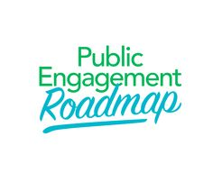 Effective public engagement is not easy to achieve. This roadmap helps organizations get to where they want to go.