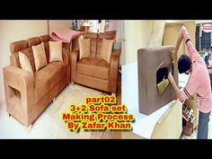 PART 02 #upholstery #sofaset 3+2 sofa set making process by Zafar Khan & Team - YouTube