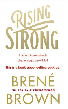 Rising Strong eBook: Brené Brown: Amazon.co.uk: Kindle Store